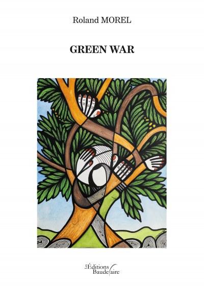 Roland MOREL - Green War