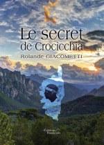 Rolande GIACOMETTI - Le secret de Crocicchia