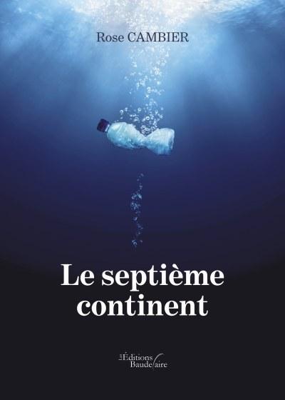 Rose CAMBIER - Le septième continent