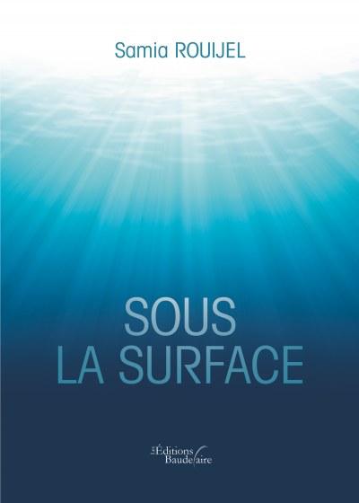 Samia ROUIJEL - Sous la surface