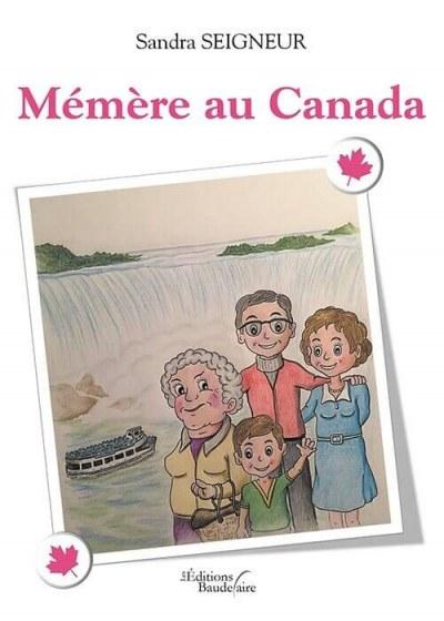 Sandra SEIGNEUR - Mémère au Canada