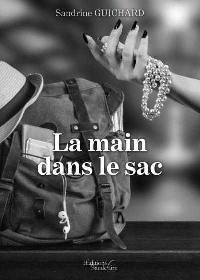 Sandrine GUICHARD - La main dans le sac
