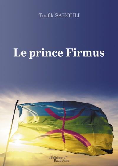 Toufik SAHOULI - Le prince Firmus