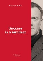 Vincent DOYE - Success is a mindset