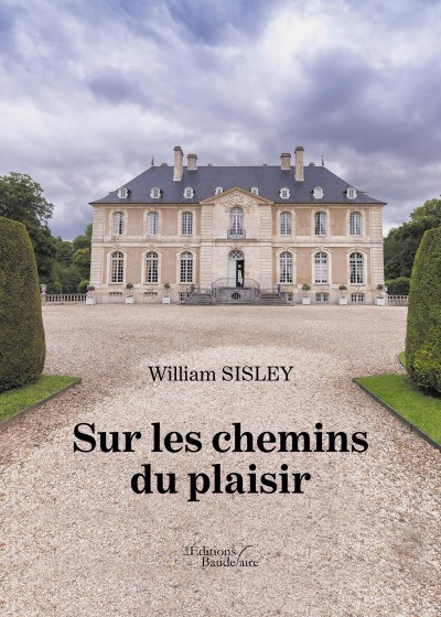 William SISLEY - Sur les chemins du plaisir