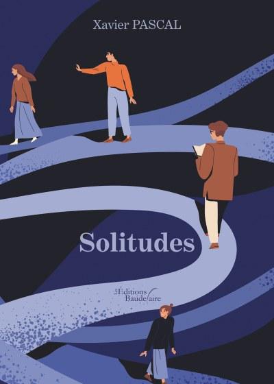 Xavier PASCAL - Solitudes