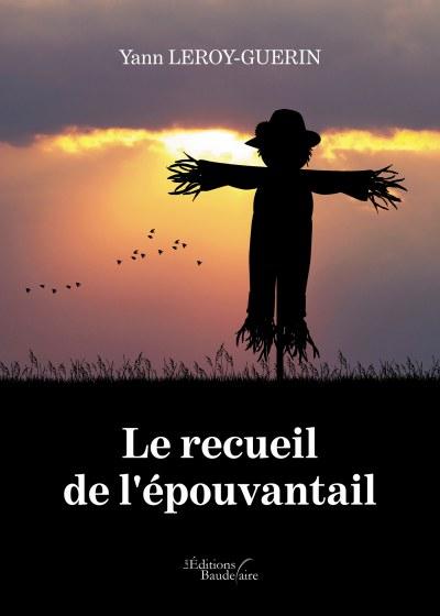 Yann LEROY-GUERIN - Le recueil de l'épouvantail